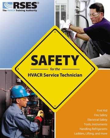 Safety for the HVACR Service Technician